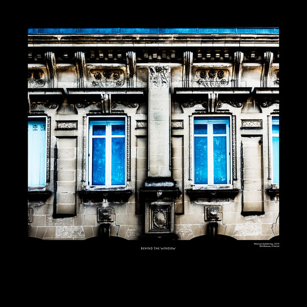 Behind the Window,  Bordeaux, France