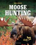 Langlois, Real. Moose Hunting. Montreal: Modus Vivendi, 2016. (proofread)