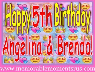 Angelina & Brenda's 5th Birthday