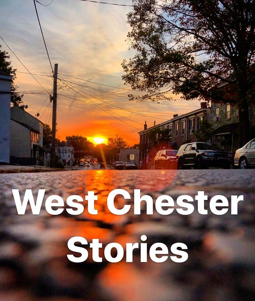 West Chester Stories