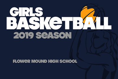 FMHS Girls Basketball - 2018-2019 Season