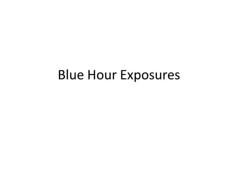 Blue Hour Exposures.jpg