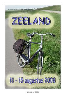 Zeeland  11-15 augustus 2008