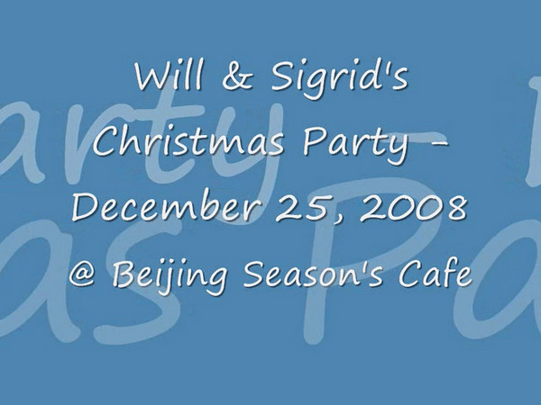 Christmas Party 2008 @ Beijing - Seasons Cafe_0001.wmv