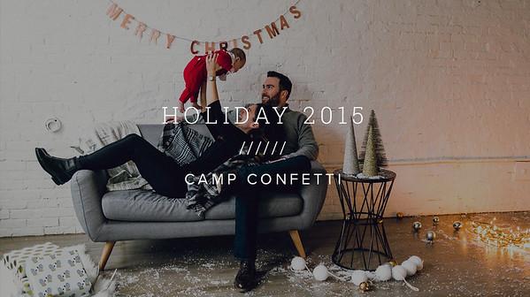 HOLIDAY 2015 ////// CAMP CONFETTI
