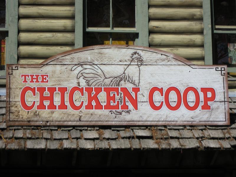 Chicken Coop sign.