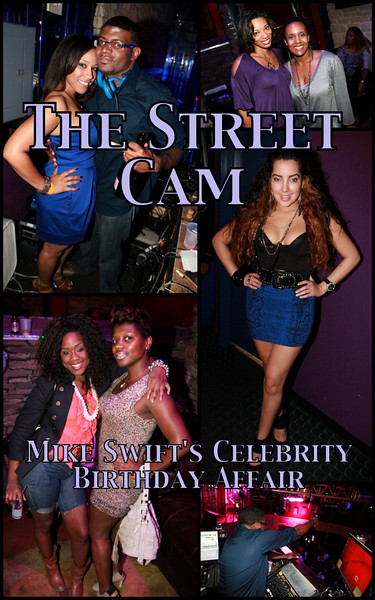 The Street Cam: Mike Swift's Celebrity Birthday Bash