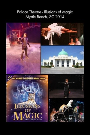 SC, Myrtle Beach - Palace Theatre - Illusions of Magic