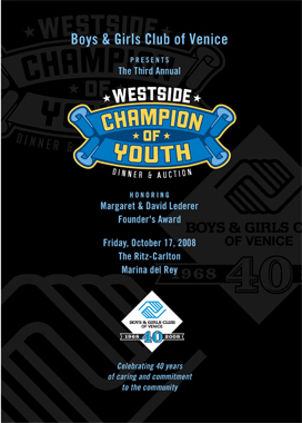 0  Boys and Girls club of Venice.  Westside Champion of Youth.  www.bgcv.org