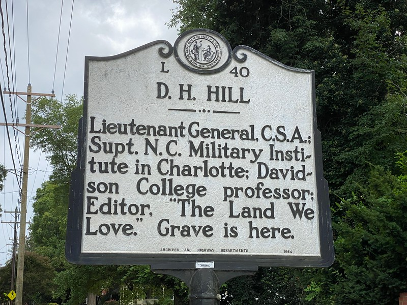 One of three N.C. Historic Highway Markers in the town of Davidson. The program began in 1935 and each sign is hand-made, cast of aluminum. This sign is located outside the college cemetery located on N. Main Street. [NOTE: LTG Hill has 2 such markers - with another located in Charlotte, at the site of the military institute. The Town has asked the N.C. Highway Marker Committee to consider removing this sign. It is the program's policy to not have 2 markers for an individual.]