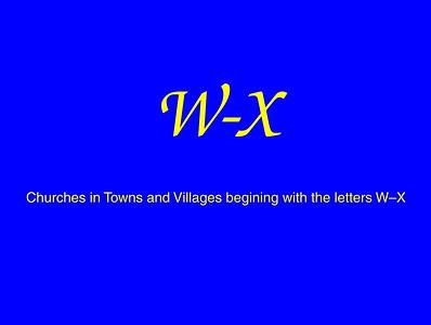 W–X Churches