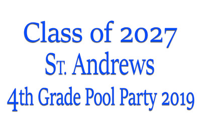 2019-05-16 St Andrews 4th Grade Pool Party