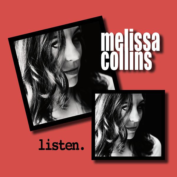 LISTEN. by Melissa Collins