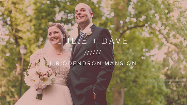 JULIE + DAVE ////// LIRIODENDRON MANSION