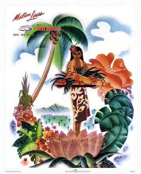 233: Ocean Navigation Company Poster by Frank Macintosh, from around 1946, showing a Hawaiian lady in hula attire carrying a plate with Hawaiian island fruits.