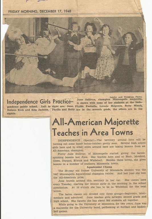 . Reports NORWEGIAN BY MARRIAGE: �Every child has their idol. For many of us in some small rural towns of Wisconsin, June Sullivan was ours. She came to our school once a week to give us baton lessons. I just found this clipping among my souvenirs. Wonder where she is now�.�