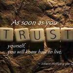 Quote_AsSoonAsTrustSelfLive.jpg
