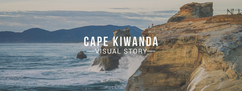 Cape Kiwanda Visual Story