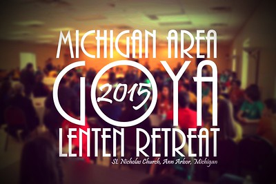 MI GOYA Lenten Retreat 2015