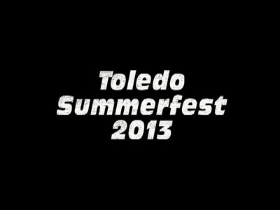 Video-1 Toledo Summerfest 2013