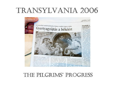 The Pilgrims' Progress: Transylvania 2006