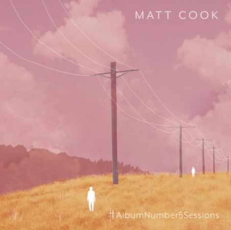 THE RICH TEXTURES OF MATT COOK'S #ALBUMNUMBER5SESSIONS