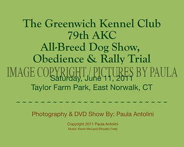 The Greenwich Kennel Club 79th AKC All-Breed Dog Show, Obedience & Rally Trial, June 11, 2011