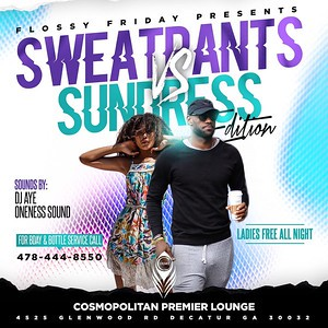 FLOSSY FRIDAYS PRESENTS SWEATPANTS & SUNDRESS EDITION