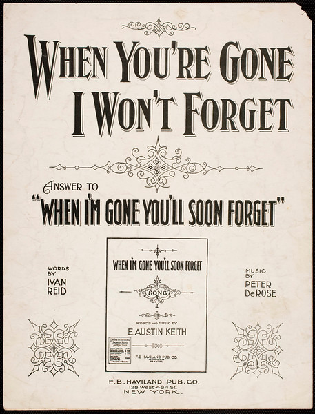 When I'm gone you'll soon forget: song