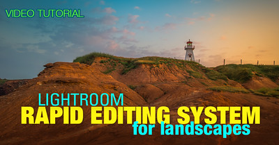 Video Tutorial: Lightroom RAPID Editing for Landscapes