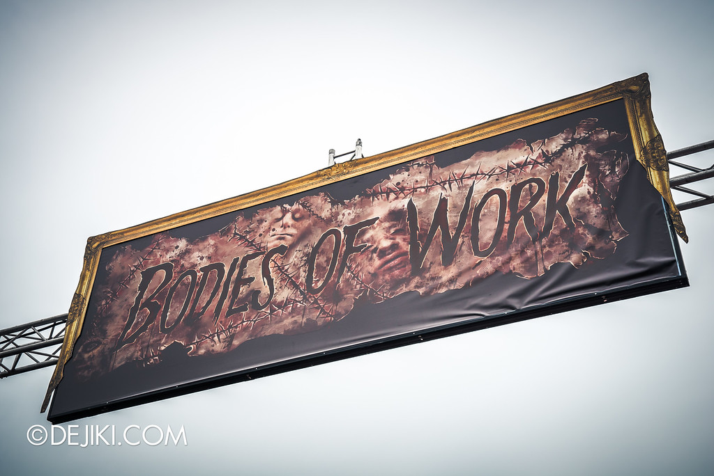 Universal Studios Singapore - Halloween Horror Nights 6 Before Dark Day Photo Report 3 - Bodies of Work haunted house / sign