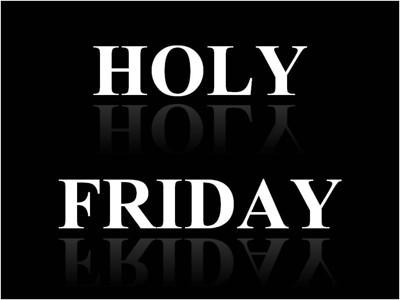 Holy Friday (By Roman V. and Yulia C.)