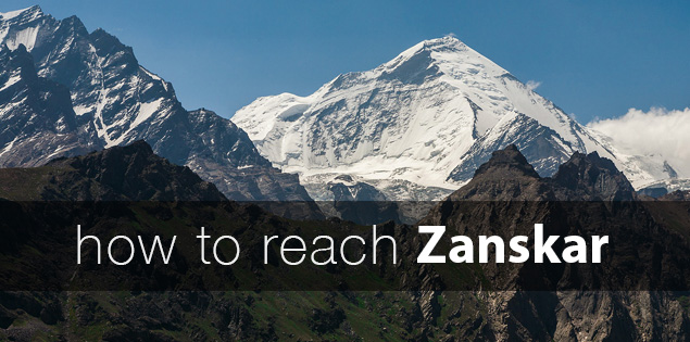 How to reach Zanskar valley in Kashmir, India