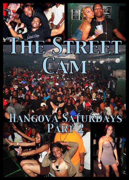 The Street Cam: Hangova Saturdays (3/26) - 2