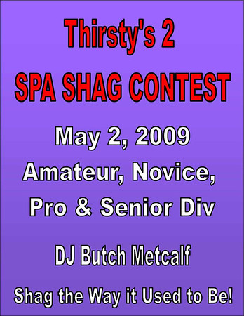 2009 Thirsty's 2 SPA Shag Contest - May