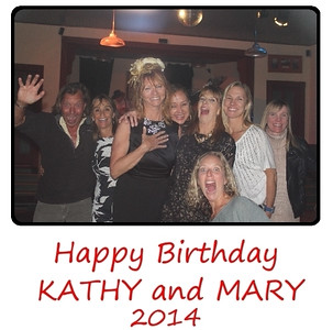Kathy 'n Mary Birthday