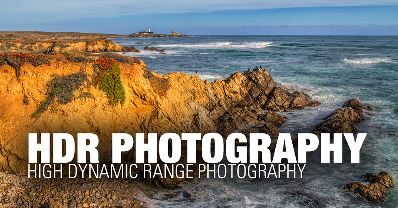 HDR Photography - High Dynamic Range Photography