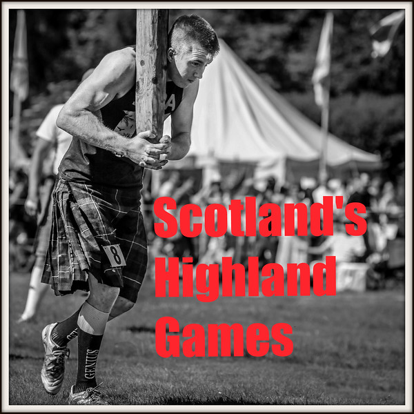 Scotland's Highland Games