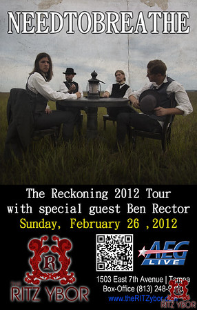 "NEEDTOBREATHE & Ben Rector ""The Reckoning Tour"" February 26, 2012"