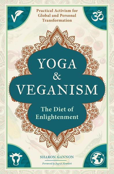 Yoga & Veganism: The Diet of Enlightenment