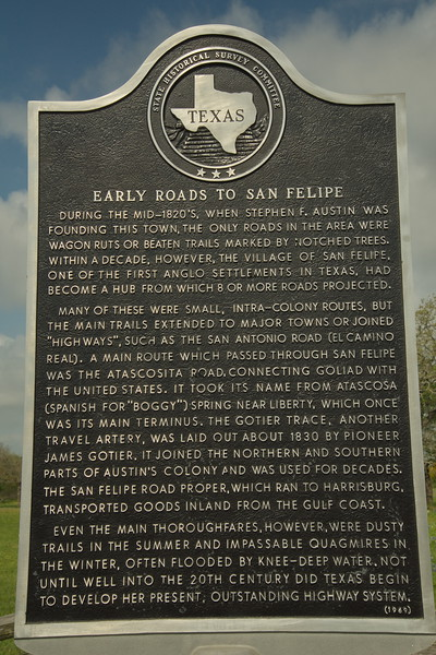 """Texas Historical Commission Plaque """"Early Roads to San Felipe"""""""