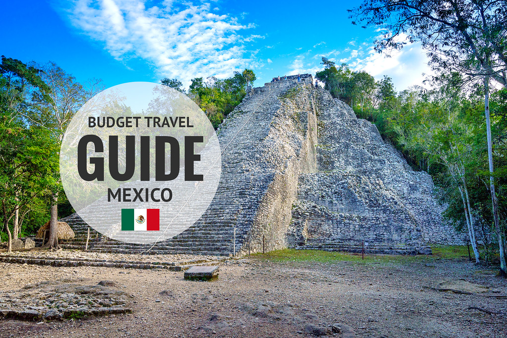 Mexico Travel Guide & Tips