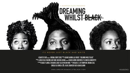 Dreaming Whilst Black poster