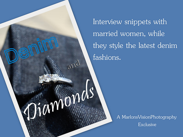 Denim & Diamonds (Married Women Photo Interview)