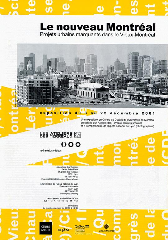 2001 - Exposition - Le nouveau Montréal Projets urbains marquants dans le Vieux-Montréal ©Stéphane Huot