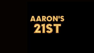 15.10 Aaron's 21st