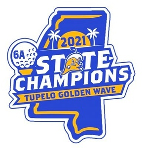 2021 Tupelo Golden Wave MHSAA  Golf 6A State Champions
