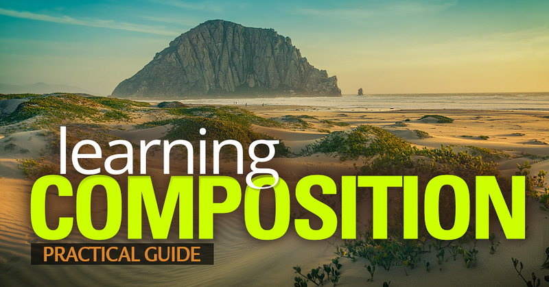 Learning Composition in Photography - Practical Guide