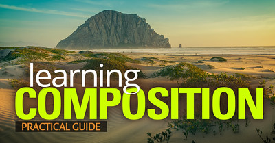 Basic Photography Tutorial - Learning Composition in Photography – Practical Guide