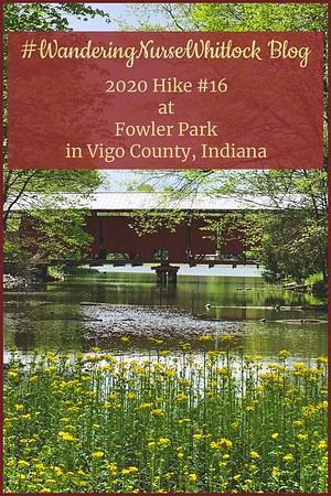 2020 Hike #16 on May 4th at Fowler Park in Vigo County Indiana